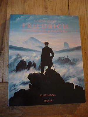 Caspar David Friedrich et la peinture romantique: SALA (Charles)