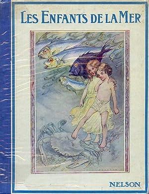 Les Enfants de La Mer: Jackson, A.E. Illustrator : Kingsley, Charles