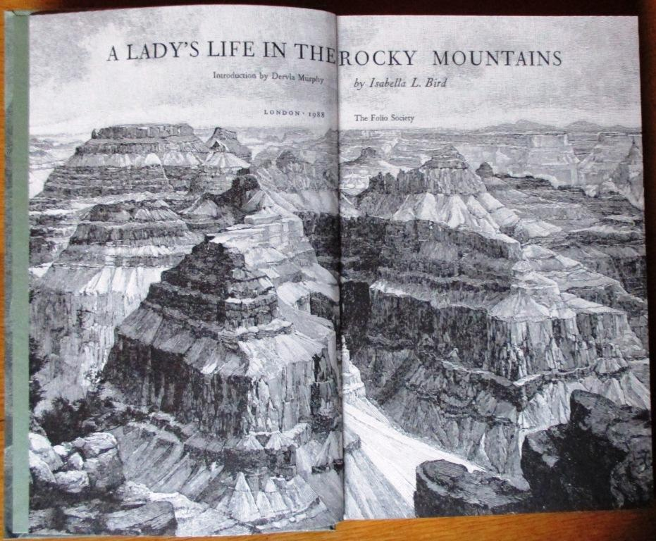 A Lady's Life in the Rocky Mountains by Bird, Isabella L: The ...