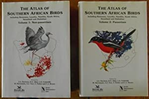 The Atlas of Southern African Birds Including Botswana, Lesotho, Namibia, South Africa, Swaziland ...