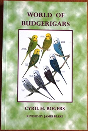 World of Budgerigars: Rogers, Cyril H