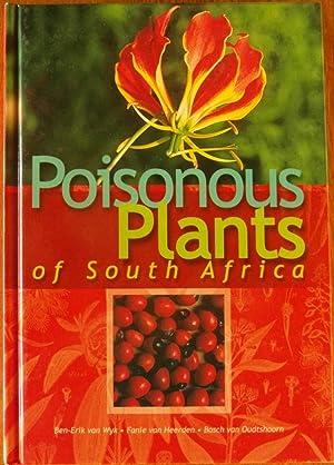 Poisonous Plants Of South Africa: Van Wyk, Ben Erik; van Oudtshoorn, Bosch Vam; van Heerden, Fanie