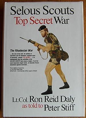 Selous Scouts Top Secret War: Daly, Lt. Col.