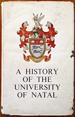 A History of the University of Natal: Brookes, E H