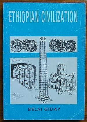 Ethiopian Civilization: Giday, Belai