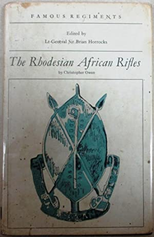 The Rhodesian African Rifles: Owen, Christopher