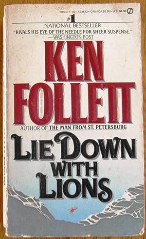 Lie Down with Lions *** SIGNED ***: Follett, Ken