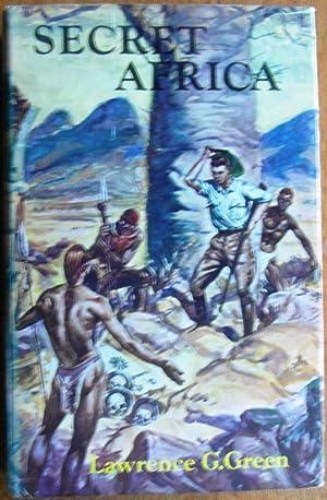 Secret Africa: Green, Lawrence G.