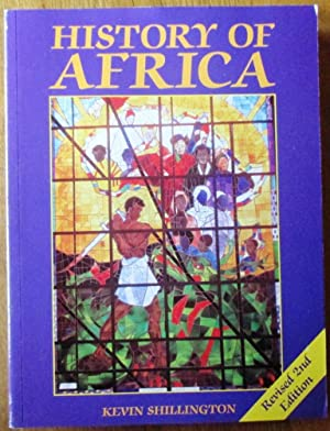 History of Africa: Shillington, Kevin