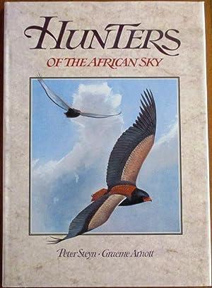 Hunters of the African Sky: Steyn, Peter; Arnott,