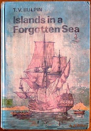 Islands in a Forgotten Sea: Bulpin, T V