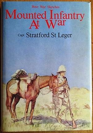 Mounted Infantry at War - Boer War: St Leger, Stratford