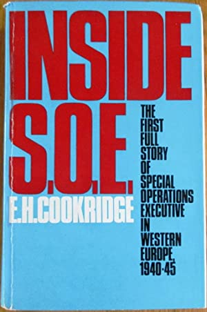 Inside S.O.E. The Full Story of Special: Cookridge, E.H.