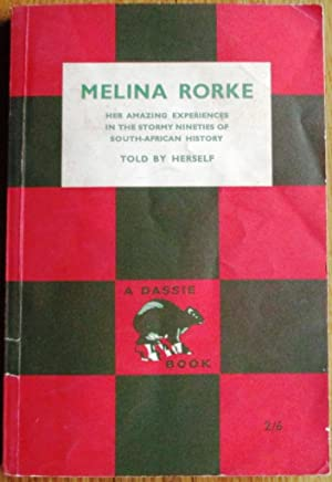 Melina Rorke : Told By Herself: Herself