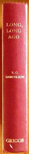 Long, Long Ago: Samuelson, R.C.A.