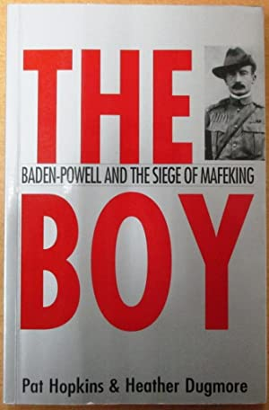 The Boy Baden-Powell and the Siege of: Hopkins, Pat; Dugmore,