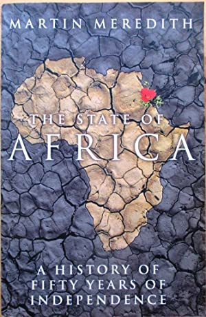 The State of Africa a History of Fifty Years of Independence