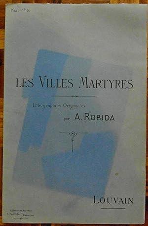 Les Villes Martyres: LOUVAIN: Robida, A