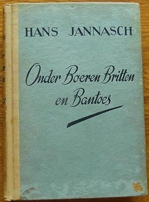 Onder Boeren Britten En Bantoes: Jannasch, Hans