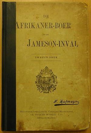 De Afrikaner-Boer En De Jameson-Inval: Hofmeyr, N J
