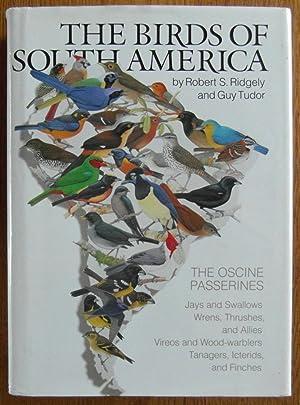 The Birds of South America Vol. 1 : The Oscine Passerines: Ridgely, Robert S.; Tudor, Guy