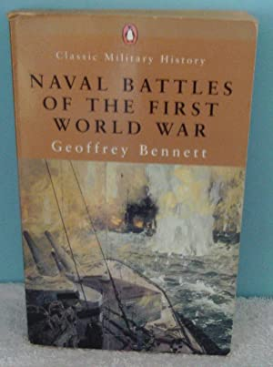 Naval Battles of the First World War (Penguin Classic Military History)