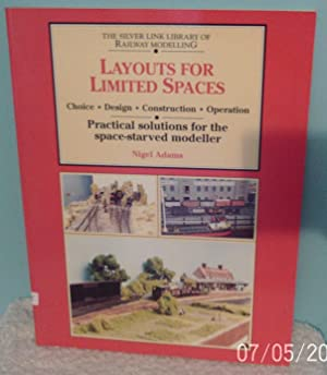 Layouts for Limited Space: Choice, Design, Construction, Operation - Practical Solutions for the ...