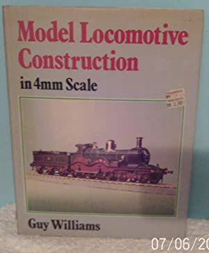 Model Locomotive Construction in 4mm Scale