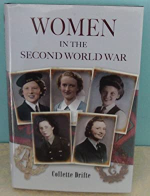 Women in the Second World War by Drifte, Collette ( Author ) ON Feb-17-2011, Paperback