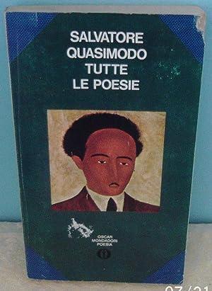 Tutte le Poesie: Quasimodo, Salvatore