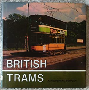 British Trams: A Pictorial Survey.