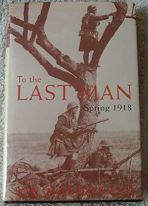 To the Last Man: Spring, 1918