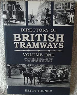 Directories of British Tramways Southern England, Vol. 1