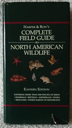Complete Field Guide to North American Wildlife