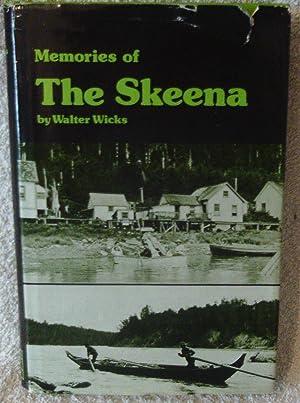 Memories of the Skeena: Wicks, Walter
