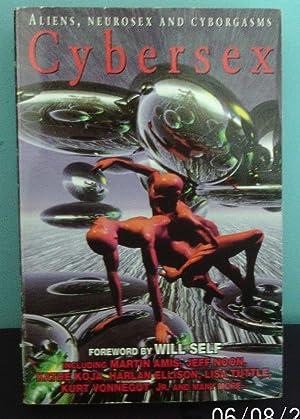 CYBERSEX: Profit and Lust; Bots: A Love: Jones, Richard Glyn(editor)