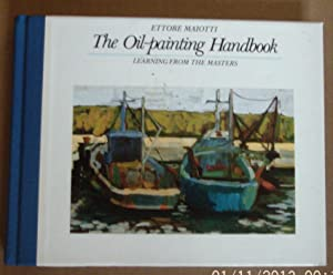 Oil Painting Handbook (Portable Art Handbooks) Learning from the Masters.