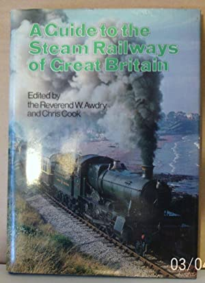 A Guide to the Steam Railways of Great Britian