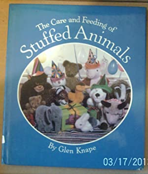 The Care and Feeding of Stuffed Animals