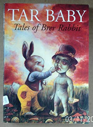 Tar Baby: Tales of Brer Rabbit (Creation: Harris, Joel Chandler