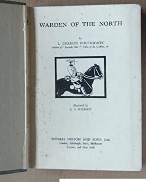 Warden of the North: Douthwaite, L Charles