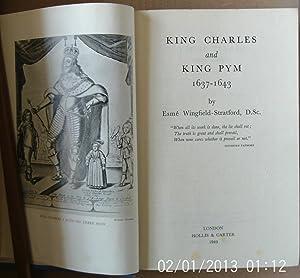 King Charles and King Pym 1637 -: Wingfield-Stratford, Esme