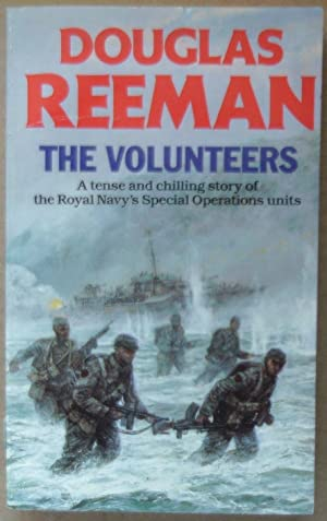 The Volunteers. A tense and chilling story of the Royal Navy's Special Operations units.