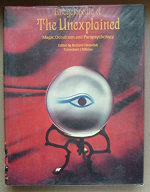 Encyclopaedia of the Unexplained: Magic, Occultism and Parapsychology