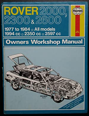 Rover 2000, 2300 and 2600 1977-84 Owner's Workshop Manual