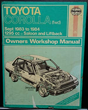 Toyota Corolla (FWD) Sept.1983-84 Owner's Workshop Manual