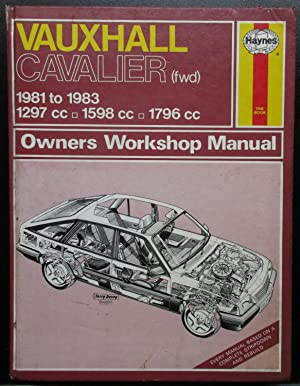 Vauxhall Cavalier (FWD) 1981-83 Owner's Workshop Manual