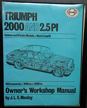 Triumph 2000 and 2.5PI Owners Workshop Manual