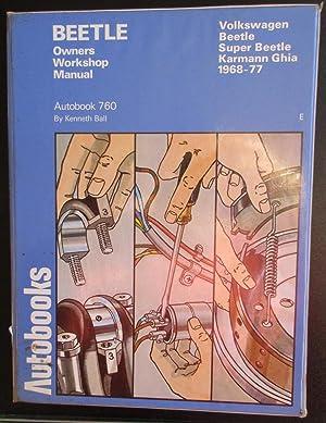 Volkswagen Beetle 1968-78 Autobook (The autobook series: Ball, Kenneth