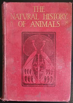 The Natural History of Animals. Half Vol IV. The Animal Life of The World in its Various Aspects ...